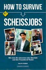 Buchcover HOW TO SURVIVE SCHEISSJOBS