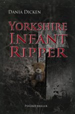 Buchcover Yorkshire Infant Ripper
