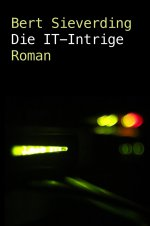 Buchcover Die IT-Intrige