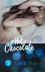 Buchcover Hot Chocolate - Kate & Blue