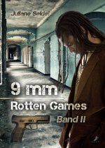 Buchcover 9mm - Rotten Games (Band 2)